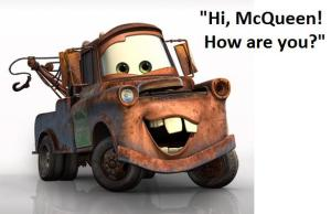 Mater_how are you
